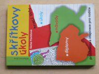 Pavličová - Skřítkovy úkoly - Hrací listy, úkoly, návody (2003)