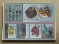 Štumpa - Pěstujeme sbíráme vaříme léčíme (1992)