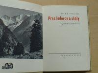 Vrzák - Přes ledovce a skály (1947) Vzpomínky horolezce