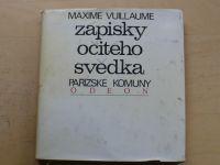 Vuillaume - Zápisky očitého svědka Pařížské komuny (1975)
