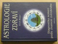 Bauer - Astrologie a zdraví (2002)