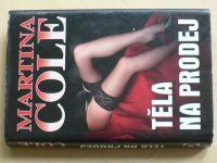Cole - Těla na prodej (2011)