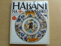 Kalesný - Habáni na Slovensku (1981) slovensky