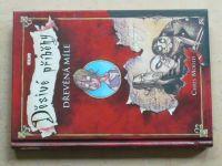 Mould - Děsivé příběhy - Dřevěná míle (2009)