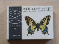 OKO 35 - Moucha, Choc - Naši denní motýli (1972)