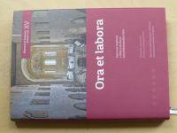Ora et labora - Vybrané kapitoly z dějin a kultury benediktinského řádu (2013)
