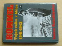 Piekalkiewicz - Rommel - Tajná válka v Africe 1941-1943