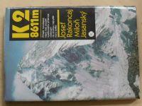 Rakoncaj, Jasanský - K2 - 8611m (1986)