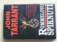 Tarrant - Rommelovo spiknutí (1994)