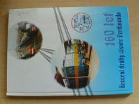 160 let Severní dráhy císaře Ferdinanda (2001)