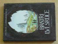 Astrid Lindgrenová - Bratří Lví srdce (1992)