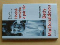 Caffiéreová - Hodně smíchu a pár slz - Vzpomínky na Betty MacDonaldovou (2010)