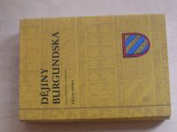 Drška - Dějiny Burgundska (2011) Nomen Burgundiae ve středověku