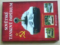Francev - Sovětské tankové impérium (2016)