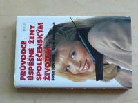 Havlová, Kudynová - Průvodce úspěšné ženy společenským životem (1995)