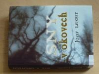 Jozef Leikert - Sny v okovech (2002) Osudy českých studentů v konc.táboře Sachsenhausen