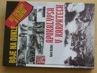 Richter - Apokalypsa v Karpatech - Boje na Dukle bez cenzury a legend (2009)
