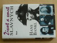 Bankl - Život a smrt slavných (2004)