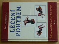 Beranová - Léčení pohybem (2007)
