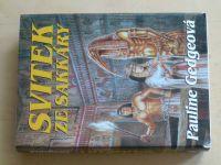 Gedgeová - Svitek ze Sakkáry (2001)