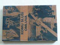 Komu sluší omluva - Češi a sudetští Němci - Dokumenty, fakta, svědectví (1992)