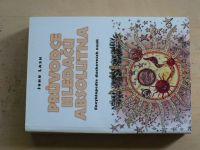 Lash - Průvodce hledačů absolutna (1996) Encyklopedie duchovních nauk