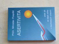 Pospíšil - Asertivita aneb jak ze slepé uličky v mezilidských vztazích (1996)