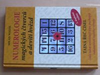 Walek - Numerologie magických čtverců a devíti hvězd (2009)