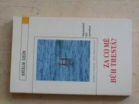 Anselm Grün - Za co mě bůh trestá? Nepochopitelná Boží spravedlnost (2006)