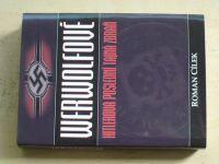 Cílek - Werwolfové - Hitlerova poslední tajná zbraň (2010)
