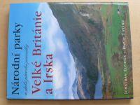 Elphick, Tipling - Národní parky a další přírodní památky Velké Británie a Irska (2005)