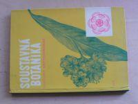 Gazda, Střihavková, Toběrná -Soustavná botanika pro pedagogické fakulty-rostliny krytosemenné (1967)