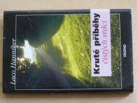 Hanniker - Kruté příběhy čistých srdcí (2003)
