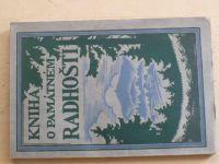 Kniha o památném Radhošti - usp. Horečka (1931) Sborník prací- věda, umění, turistika