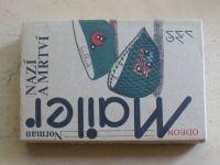 Mailer - Nazí a mrtví (1986)