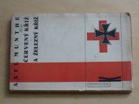 Munthe - Červený kříž a železný kříž (1934)