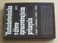 Vzduchotechnika v dřevo zpracovávajícím průmyslu (1981)
