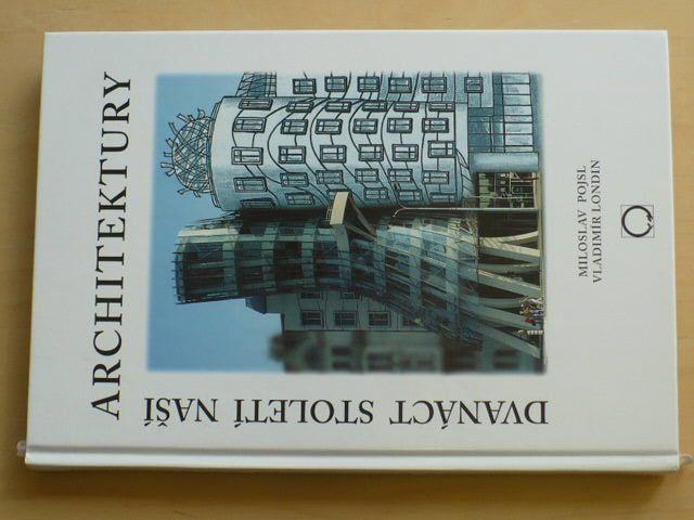 Pojsl,Londin - Dvanáct století naší architektury (2003) (Olomoucko)