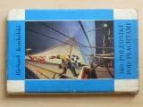 Richard Konkolski - 360 poledníků pod plachtami (1978)