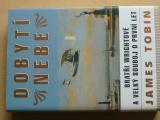 Tobin - Dobytí nebe - Bratři Wrightové a velký souboj o první let