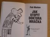 Markov - Jak utopit doktora Mráčka (1992) Konec vodníků v Čechách