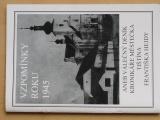 Vzpomínky roku 1945 - Válečný deník kronikáře městečka Tištína (Hejda)