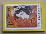 Německá secese -Umění a umělecké řemeslo kolem roku 1900 (1980)