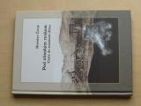 Černý - Pod zlínským rynkem - Cesty do minulosti Zlína (2007)