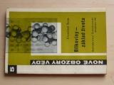 Nové obzory vědy 5 - Šorm - Bílkoviny - základ života (1960)