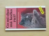 Augstová - Co mi chce má kočka říci? (1992)
