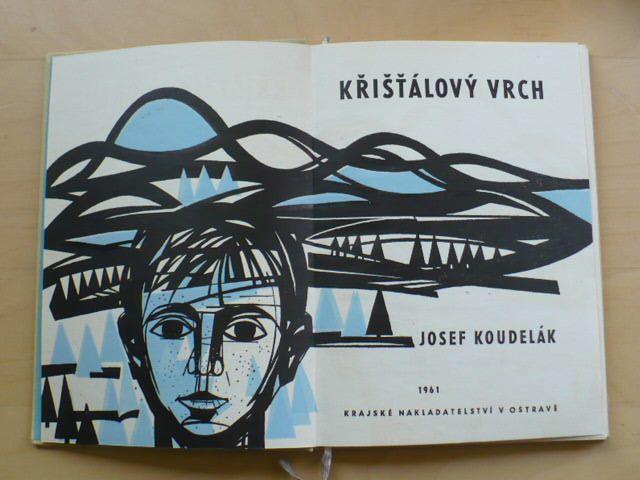 Josef Koudelák - Křišťálový vrch (1961)