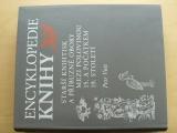 Voit - Encyklopedie knihy – knihtisk a příbuzné obory v 15. až 19. století (2006)