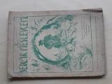 Nácek Schreier z Doloplaz - Sedlák meslevcem (1928) hanácky