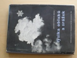 Podzimek - Fysika oblaků a srážek (ČSAV 1959)